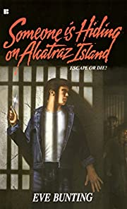 Someone Is Hiding on Alcatraz Island de Eve…