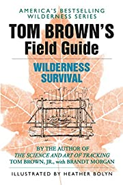 Tom Brown's Field Guide to Wildnerness…