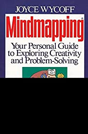 Mindmapping: Your Personal Guide to…