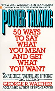 Power Talking: 50 Ways to Sya What You Mean…