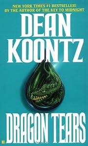 Dragon tears de Dean R. Koontz