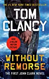 Without Remorse (1993) (Book) written by Tom Clancy