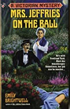 Mrs. Jeffries on the Ball by Emily…
