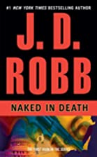 Naked in Death (In Death, Book 1) by J. D.…