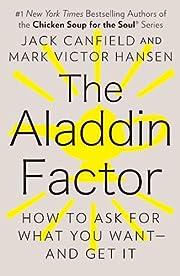 The Aladdin Factor por Jack Canfield