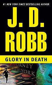 Glory in Death por J. D. Robb