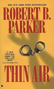 Thin Air (Spenser) de Robert B. Parker