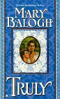 Truly de Mary Balogh