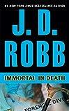 Immortal in Death (In Death, Book 3) por J.…