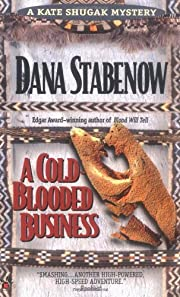 A Cold-Blooded Business (Kate Shugak…
