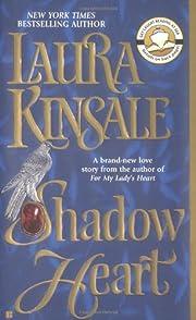 Shadowheart de Laura Kinsale
