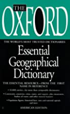 The Oxford Essential Geographical Dictionary…