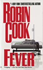 Fever by Robin Cook