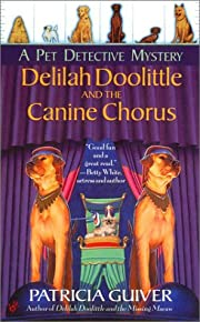 Delilah Doolittle and the Canine Chorus: A…