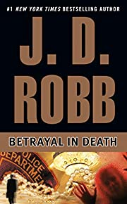 Betrayal in Death (In Death Series #12) by…