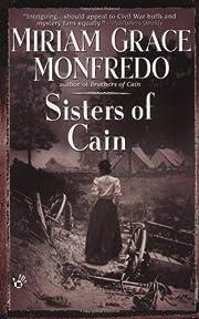 Sisters of Cain de Miriam Grace Monfredo