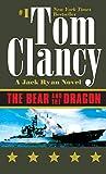 The bear and the dragon (Jack Ryan series)
