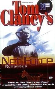 Tom Clancy's Net Force. Runaways –…