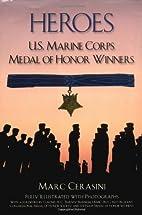 Heroes: U.S. Marine Corps Medal of Honor…