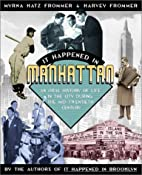 It Happened In Manhattan: An Oral History of…