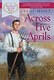 Across Five Aprils de Irene Hunt