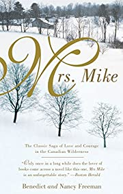 Mrs. Mike (A Mrs. Mike Novel) por Benedict…