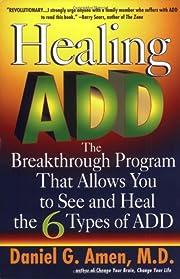 Healing ADD: The Breakthrough Program That…