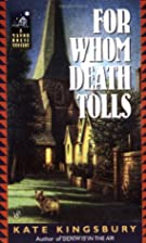 For Whom Death Tolls by Kate Kingsbury