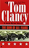 The Sum of All Fears (1991) (Book) written by Tom Clancy