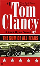 The Sum of All Fears by Tom Clancy