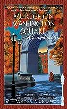 Murder on Washington Square : a gaslight…