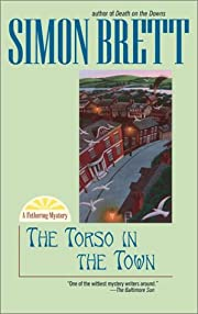 The Torso in the Town (Fethering Mysteries)…