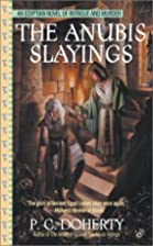 The Anubis slayings by P.C. Doherty