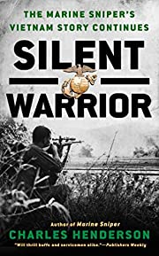 Silent Warrior: The Marine Sniper's Story…