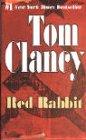 Red Rabbit (Tom Clancy) por Tom Clancy