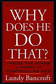 Why Does He Do That?: Inside the Minds of…