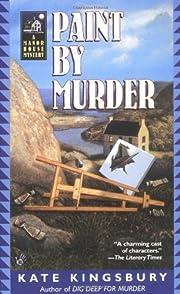 Paint by Murder af Kate Kingsbury