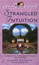 Strangled Intuition by Claire Daniels