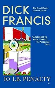 10 lb Penalty (A Dick Francis Novel) de Dick…