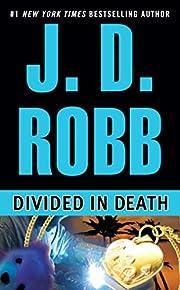 Divided in Death por J. D. Robb