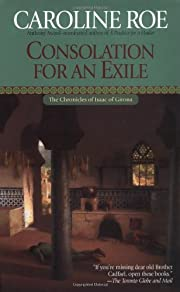 Consolation for an Exile (Chronicles of…
