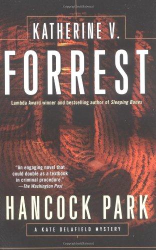 Hancock Park (Kate Delafield Mystery), Forrest, Katherine V.