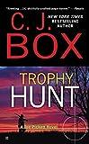 Trophy Hunt (2004) (Book) written by C. J. Box