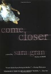 Come Closer – tekijä: Sara Gran