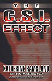 The C.S.I. Effect por Katherine Ramsland