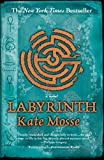 Labyrinth (2007) (Book) written by Kate Mosse
