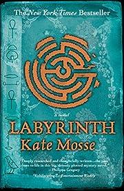 Labyrinth – tekijä: Kate Mosse
