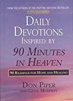 Daily Devotions Inspired by 90 Minutes in…