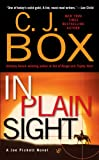 In Plain Sight (2006) (Book) written by C. J. Box