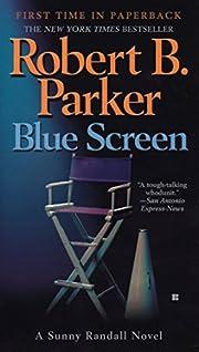 Blue Screen (Sunny Randall) door Robert B.…